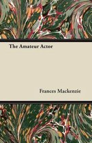 The Amateur Actor