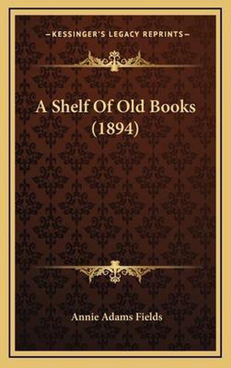 A Shelf of Old Books (1894)