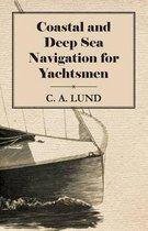 Coastal and Deep Sea Navigation for Yachtsmen