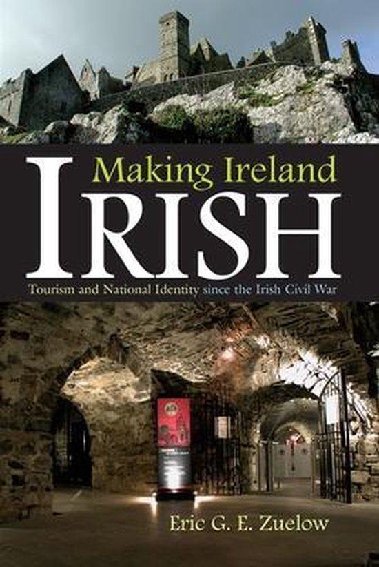Making Ireland  Irish