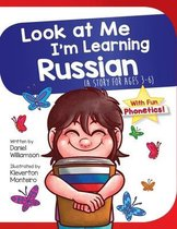 Look At Me I'm Learning Russian