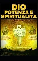 Dio Potenza E Spiritualit�