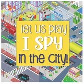 Let Us Play I Spy In The City!
