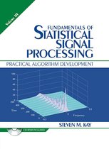 Fundamentals of Statistical Signal Processing, Volume III