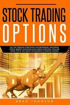 Stock Trading Options: All the trading strategies for beginners, including stock market investing and forex investing. Follow these tips if y