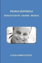 Franco Zeffirelli - Ritratto di un - grande - regista