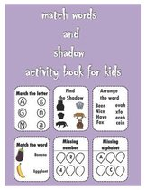 match words and shadow activity book for kids