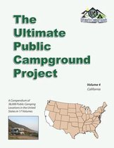 The Ultimate Public Campground Project: Volume 4 - California