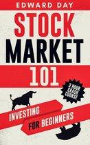 Stock Market 101: Investing for Beginners