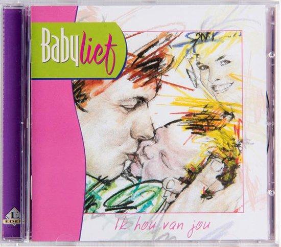 Babylief 3 - ik hou van jou