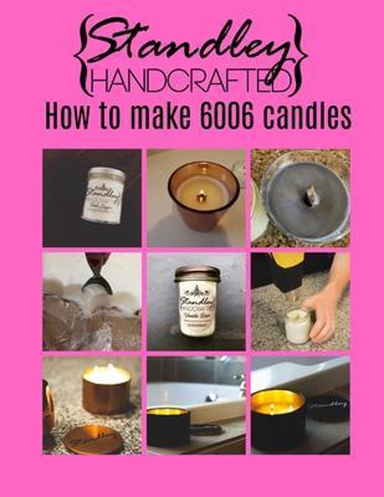 How to make 6006 candles