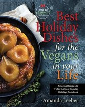 Best Holiday Dishes for the Vegans in Your Life
