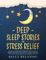 Deep Sleep Stories for Stress Relief