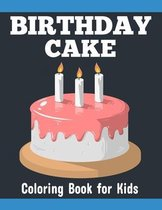 Birthday Cake Coloring Book for Kids