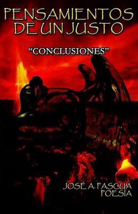 Pensamientos de Un Justo: ''conclusiones''
