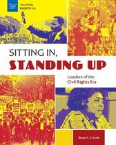 Sitting In, Standing Up: Leaders of the Civil Rights Era