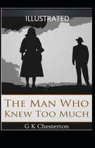 The Man Who Knew Too Much Illustrated