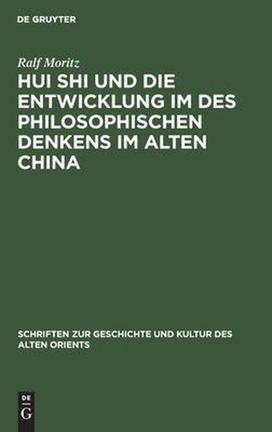 Hui Shi Und Die Entwicklung Im Des Philosophischen Denkens Im Alten China
