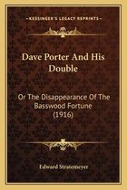 Dave Porter and His Double