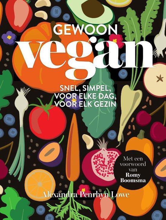 Gewoon vegan - Alexandra Penrhyn Lowe |