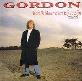 Gordon - Kon Ik Maar Even Bij Je Zijn