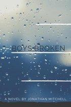 Boys, Broken
