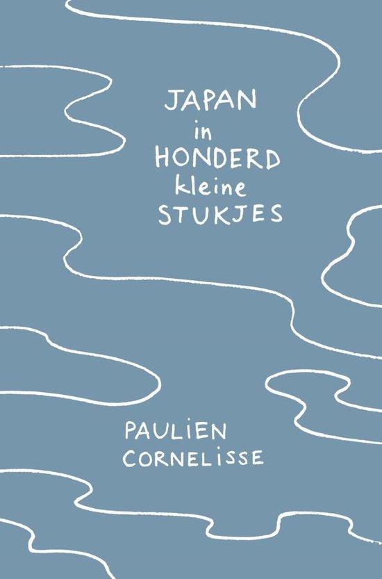 Boek cover Japan in honderd kleine stukjes van Paulien Cornelisse (Onbekend)