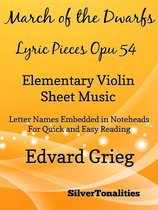 March of the Dwarfs Lyric Pieces Opus 54 Elementary Violin