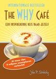 The Why Cafe - Waarom ben je hier? (Nederlandstalig)