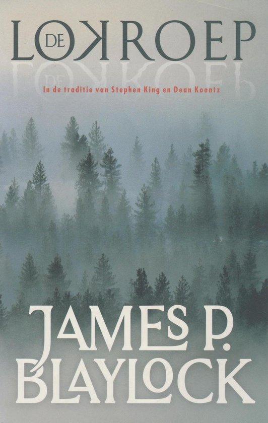 Cover van het boek 'De lokroep' van James P. Blaylock