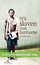 E-boek in makkelijke taal - Wij slaven van Suriname