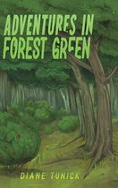 Adventures in Forest Green