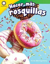 Hacer Mas Rosquillas (Making More Doughnuts)