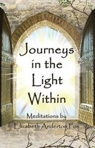 Journeys in the Light Within