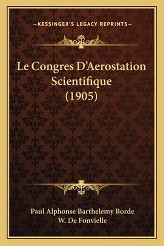 Le Congres D'Aerostation Scientifique (1905)