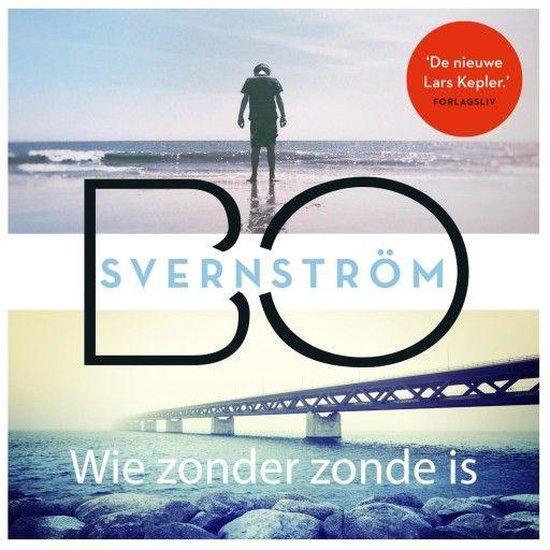 Boek cover Wie zonder zonde is van Bo Svernström (Onbekend)