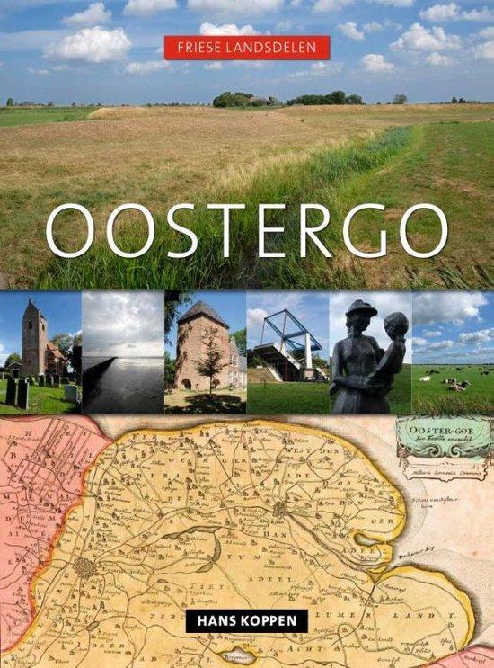 Friese landsdelenreeks 1 - Oostergo - Hans Koppen  