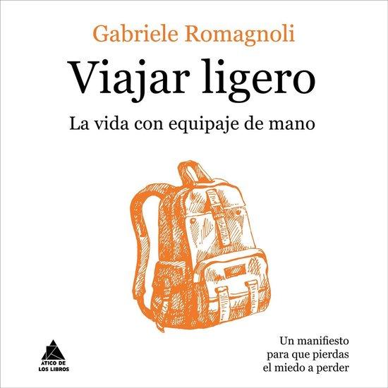 Boek cover Viajar ligero van Gabriele Romagnoli