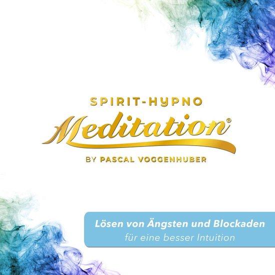 Lösen von Ängsten und Blockaden für eine besser Intuition