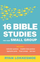16 Bible Studies for Your Small Group