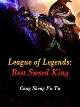 League of Legends: Best Sword King