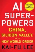 Boek cover AI Superpowers van Kai-Fu Lee