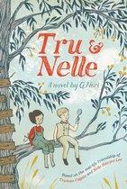 Tru and Nelle