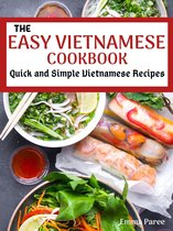 The Easy Vietnamese Cookbook