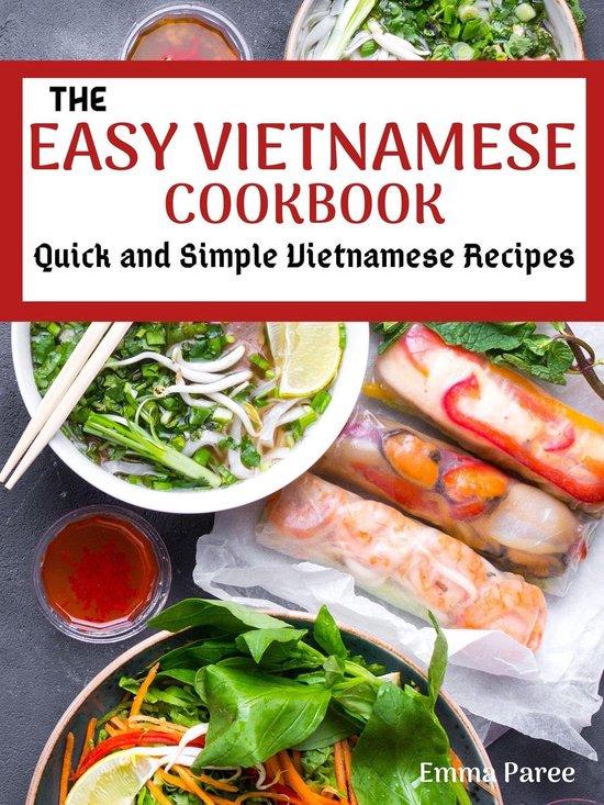 The Easy Vietnamese Cookbook