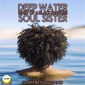 Deep Water; Diary of a Black Panther; Soul Sister
