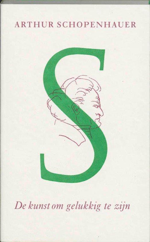 Boek cover De kunst om gelukkig te zijn van Arthur Schopenhauer (Onbekend)