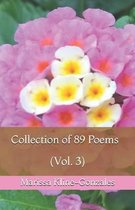 Collection of 89 Poems (Vol. 3)