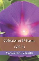 Collection of 89 Poems (Vol. 4)