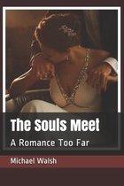 The Souls Meet